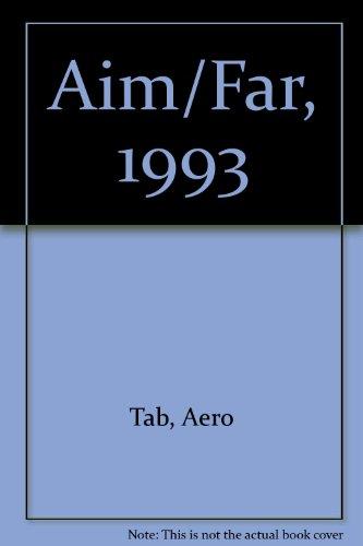 Aim/Far, 1993: Airman's Information Manual/Federal Aviation Regulations por Tab