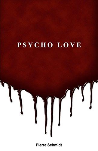 Psycho Love par pierre schmidt