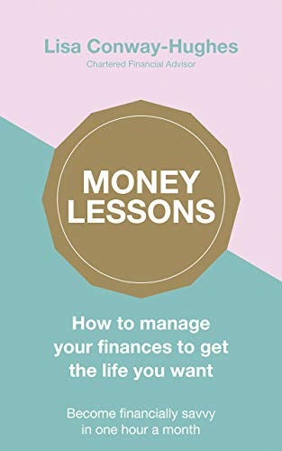 Money Lessons: How to manage your finances to get the life you want (English Edition) (Rice Snaps)