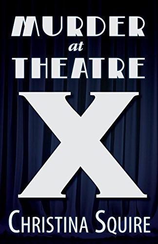 Murder at Theatre X (Caroline Steele) por Christina Squire
