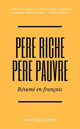 Père riche, père pauvre : Résumé en français