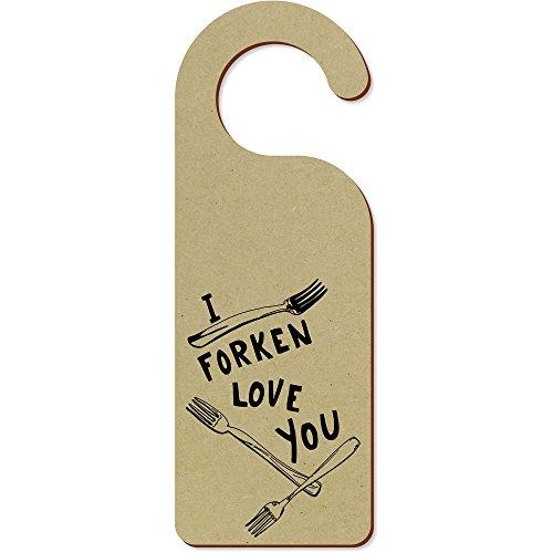 Azeeda 'I Forken Love You' 200mm x 72mm Türhänger (DH00011411)
