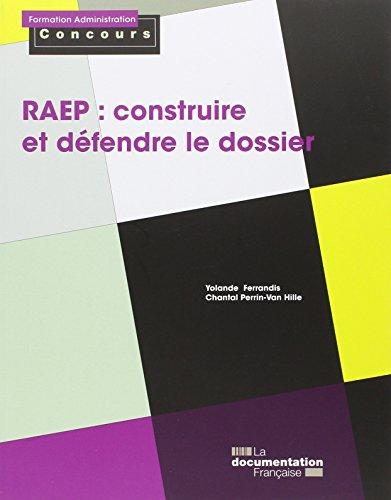 RAEP : construire et dfendre le dossier - Reconnaissance des acquis de l'exprience professionnelle