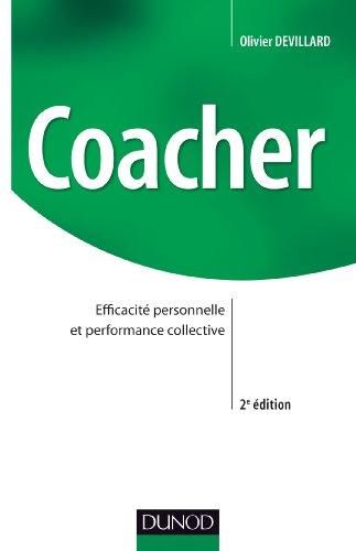 Coacher - Efficacité personnelle et performance collective