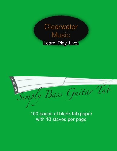 Simply Bass Guitar Tab: Blank 4 String Bass Guitar Tab Book - 100 Pages
