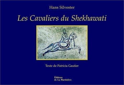 Les Cavaliers du Shekhawati