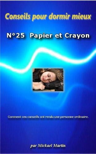 Conseils pour dormir mieux : Papier et Crayon par mickael martin