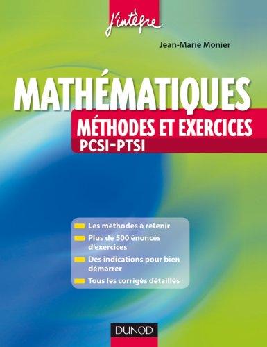 Méthodes et Exercices de Mathématiques PCSI-PTSI - 2e édition
