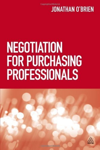 Negotiation for Purchasing Professionals by O'Brien. Jonathan ( 2013 ) Paperback