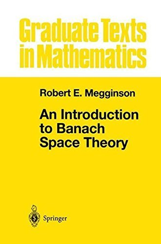 An Introduction to Banach Space Theory (Graduate Texts in Mathematics) by Robert E. Megginson (1998-10-09)