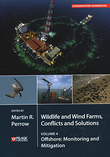 Wildlife and Wind Farms - Conflicts and Solutions: Offshore: Monitoring and Mitigation