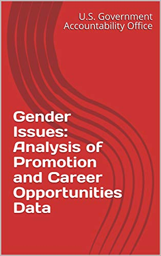 Gender Issues: Analysis of Promotion and Career Opportunities Data (English Edition) -