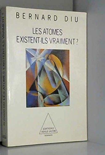 Les atomes existent-ils vraiment ?