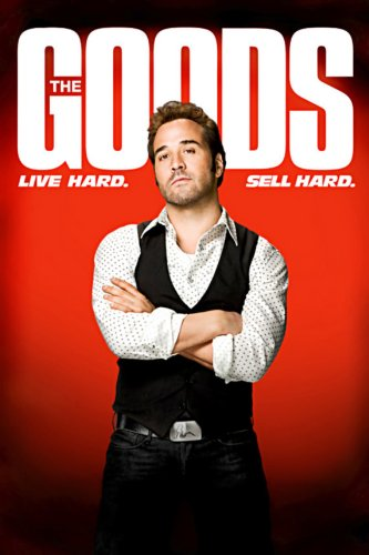 the-goods-live-hard-sell-hard