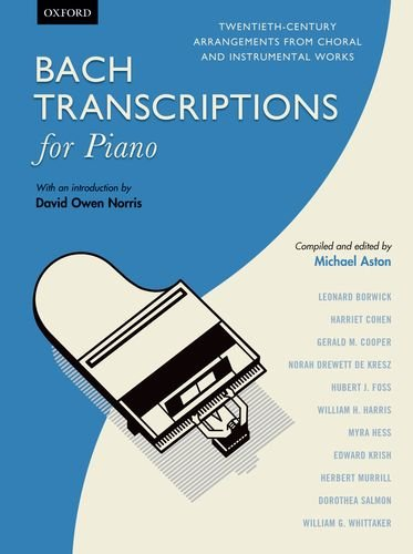 Bach Transcriptions for Piano: Twentieth-century arrangements from choral and instrumental works - 9780193392618