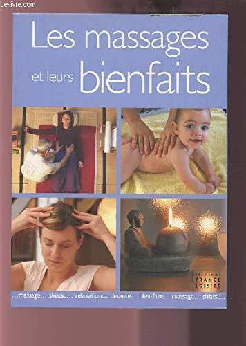 Les massages et leurs bienfaits