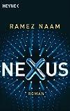 Nexus: Roman von Ramez Naam