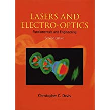 Lasers and Electro-optics: Fundamentals and Engineering by Christopher C. Davis (2014-05-12)