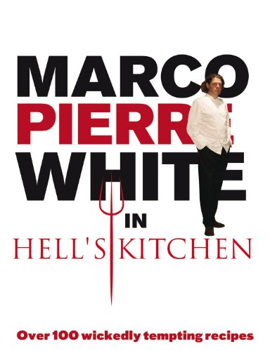 Marco pierre white in hells kitchen ebook marco pierre white marco pierre white in hells kitchen by white marco pierre fandeluxe Gallery