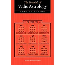 [The Essentials of Vedic Astrology: The Basics] (By: Komilla Sutton) [published: February, 1999]