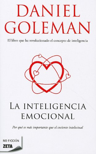 Descargar Libro La Inteligencia Emocional (BEST SELLER ZETA BOLSILLO) de Daniel Goleman
