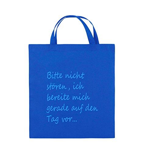 Comedy Bags - Bitte nicht stören, ich bereite mich gerade auf den Tag vor. - Jutebeutel - kurze Henkel - 38x42cm - Farbe: Schwarz / Pink Royalblau / Blau