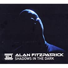 Shadows in the Dark by Alan Fitzpatrick