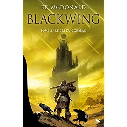 Le Cri du corbeau: Blackwing, T2