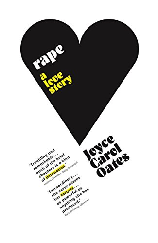Rape: A Love Story (English Edition) por Joyce Carol Oates