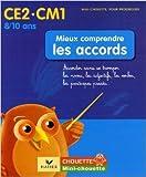Telecharger Livres Mieux comprendre les accords CE2 CM1 Accorder sans se tromper les noms les adjectifs les verbes les participes passes de Lou Lecacheur 30 mars 2006 (PDF,EPUB,MOBI) gratuits en Francaise