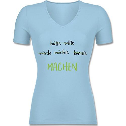 Shirtracer Statement Shirts - Machen! Motivation - Tailliertes T-Shirt mit V-Ausschnitt für Frauen Hellblau