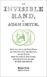 The Invisible Hand (Penguin Great Ideas) by Adam Smith (2008-08-07)