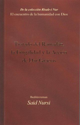 Tratado del Ramadan/Treaty of Ramadan (De la coleccion Risale-i Nur) por Bediuzzaman Said Nursi