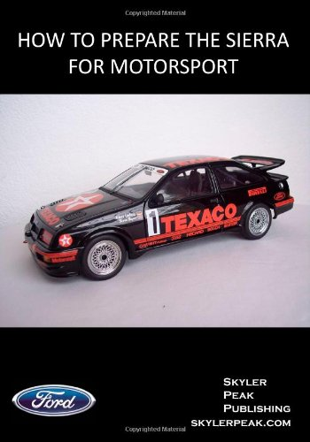 How to Prepare the Sierra for Motorsport