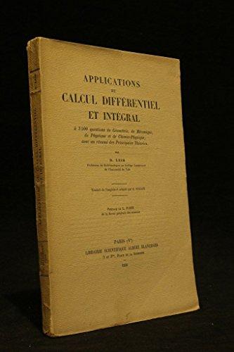 Applications du calcul différentiel et intégral à 3500 questions de géométr EDITION ORIGINALE