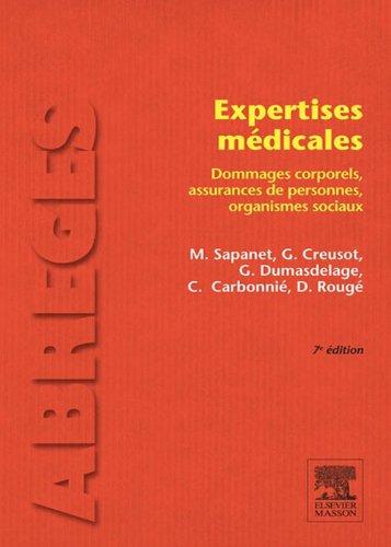 Expertises médicales: Dommages corporels, assurances de personnes, organismes sociaux