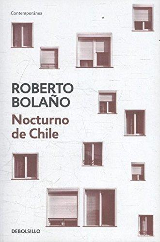 Nocturno De Chile por Roberto Bolano