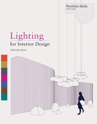 Lighting for Interior Design /Anglais (Portfolio Skills) por Innes