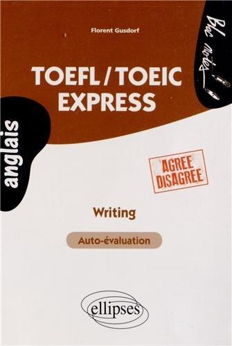 TOEFL/TOEIC Express Writing Auto-valuation Agree Disagree