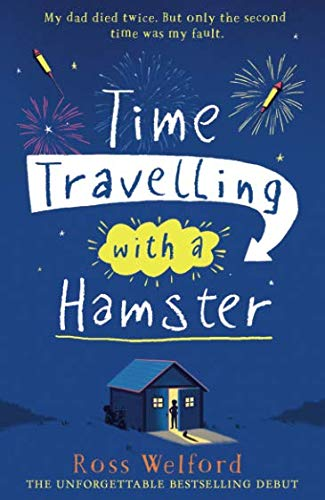 Time Travelling with a Hamster por Ross Welford