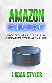 amazon echo dot programming your alexa app 2017 user. Black Bedroom Furniture Sets. Home Design Ideas