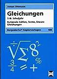 Gleichungen - 7./8. Klasse: Rationale Zahlen, Terme, lineare Gleichungen - Anton Ottmann