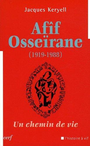 Afîf Osseïrane : Un chemin de vie par Jacques Keryell