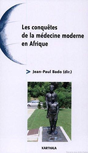 Les conquêtes de la médecine moderne en Afrique