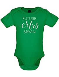 Future Mrs Bryan - Babygrow / Bodysuit - 7 Colours - Ages 0-18 Months
