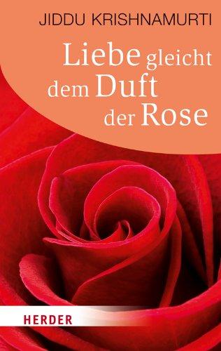 liebe-gleicht-dem-duft-der-rose-herder-spektrum