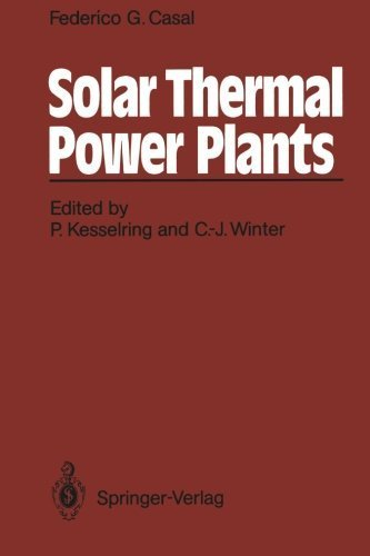 Solar Thermal Power Plants: Achievements and Lessons Learned Exemplified by the SSPS Project in Almeria/Spain by Federico G. Casal (1987-06-12)