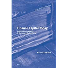 Finance Capital Today (Historical Materialism Book)
