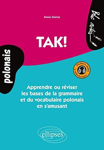 tak-apprendre-ou-reviser-les-bases-de-la-grammaire-et-du-vocabulaire-polonais-avec-fichiers-audio-a-