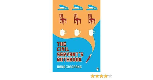 the civil servant s notebook wang xiaofang